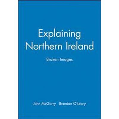 Explaining Northern Ireland (Pocket, 1995)