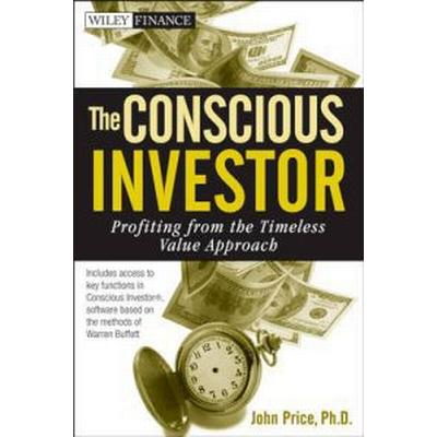 The Conscious Investor: Profiting from the Timeless Value Approach (Inbunden, 2010)