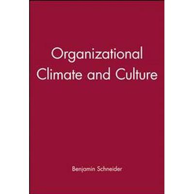 Organizational Climate and Culture (Häftad, 2009)