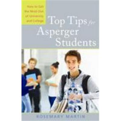 Top Tips for Asperger Students: How to Get the Most Out of University and College (Häftad, 2010)
