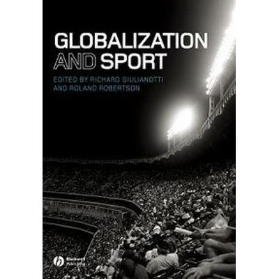 Globalization and Sport (Häftad, 2007)