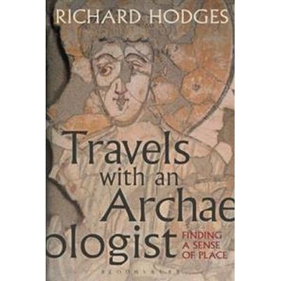 Travels With an Archaeologist (Inbunden, 2017)