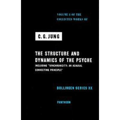 Collected Works of C.G. Jung, Volume 8: Structure & Dynamics of the Psyche (Inbunden, 1970)