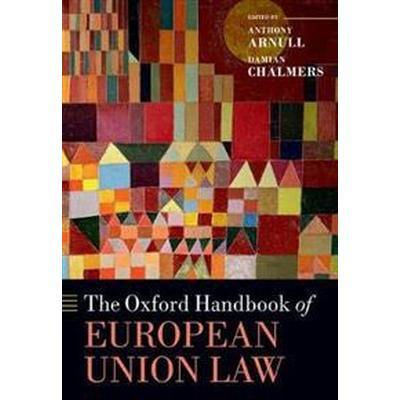 The Oxford Handbook of European Union Law (Pocket, 2017)