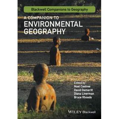 A Companion to Environmental Geography (Häftad, 2016)