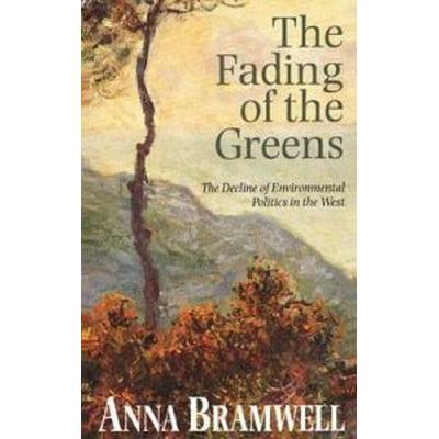 The Fading of the Greens (Inbunden, 1994)
