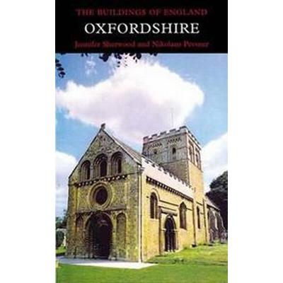 Oxfordshire, Revised And Enlarged (Inbunden, 1996)