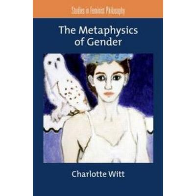 The Metaphysics of Gender (Pocket, 2011)