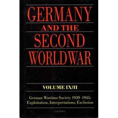 Germany and the Second World War (Inbunden, 2014)