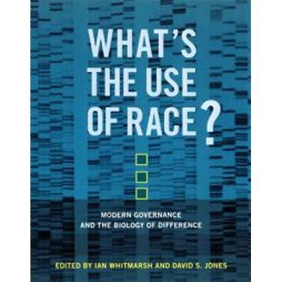 What's the Use of Race? (Pocket, 2010)