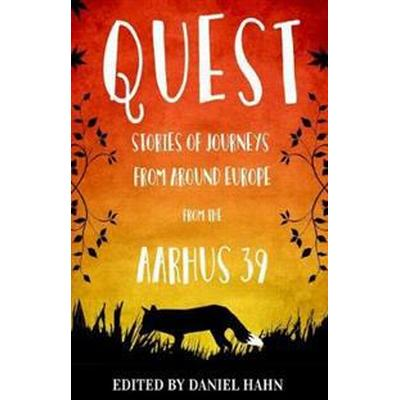 Quest - stories of journeys from around europe by the aarhus 39 (Pocket, 2017)