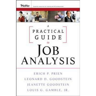 A Practical Guide to Job Analysis (Inbunden, 2009)