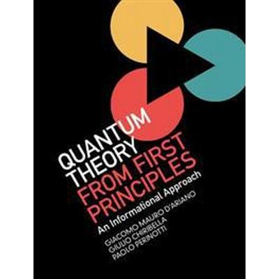 Quantum Theory from First Principles (Inbunden, 2017)