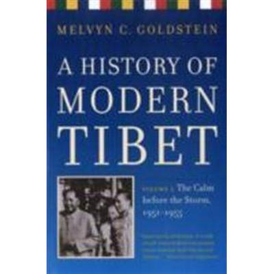 A History of Modern Tibet, Volume 2: The Calm Before the Storm 1951-1955 (Häftad, 2009)