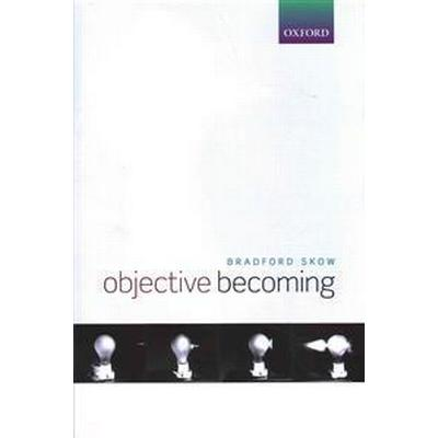 Objective Becoming (Inbunden, 2015)