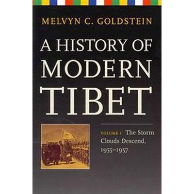 A History of Modern Tibet (Inbunden, 2013)