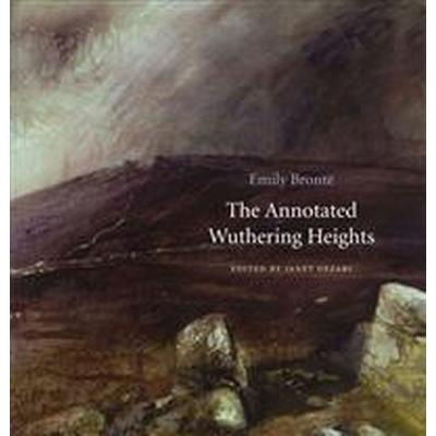 The Annotated Wuthering Heights (Inbunden, 2014)