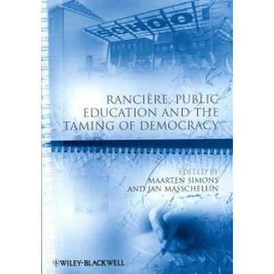 Ranciere, Public Education and the Taming of Democracy (Häftad, 2011)
