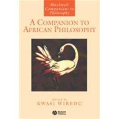A Companion to African Philosophy (Häftad, 2006)
