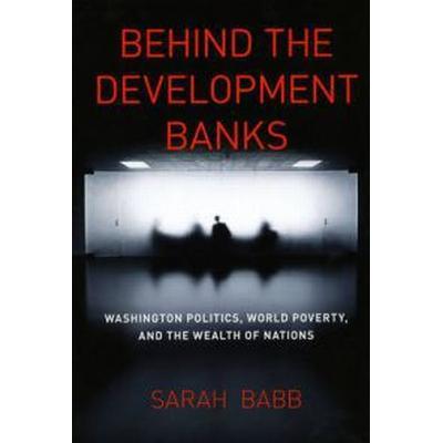 Behind the Development Banks (Pocket, 2009)
