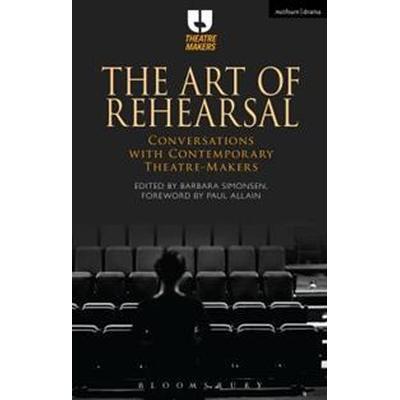 The Art of Rehearsal (Pocket, 2017)