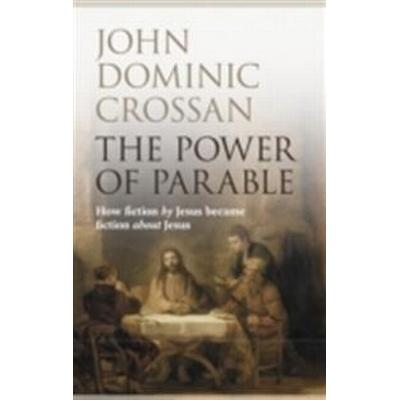 Power of parable - how fiction by jesus became fiction about jesus (Pocket, 2012)