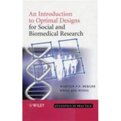 An Introduction to Optimal Designs for Social and Biomedical Research (Inbunden, 2009)