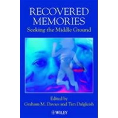Recovered Memories: Seeking the Middle Ground (Häftad, 2001)