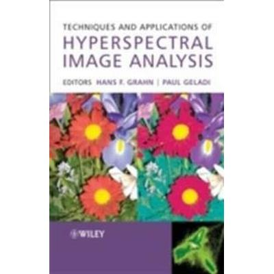 Techniques and Applications of Hyperspectral Image Analysis (Inbunden, 2007)