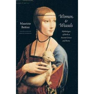Women & Weasels (Inbunden, 2013)