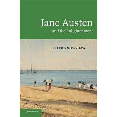 Jane Austen and the Enlightenment (Pocket, 2009)