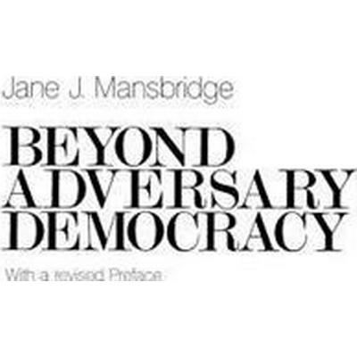 Beyond Adversary Democracy (Pocket, 1983)