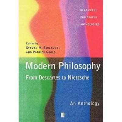 Modern Philosophy From-- Descartes to Nietzsche (Pocket, 2002)