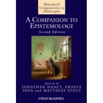 A Companion to Epistemology (Inbunden, 2010)