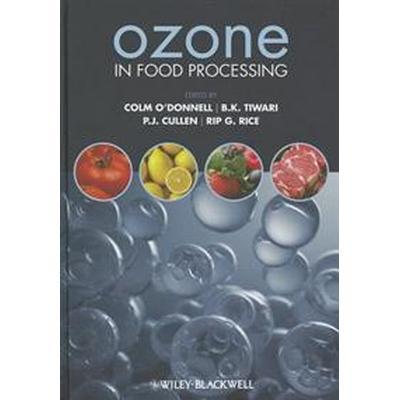 Ozone in Food Processing (Inbunden, 2012)