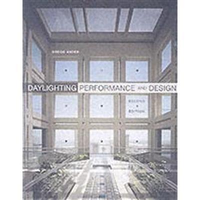 Daylighting Performance and Design (Inbunden, 2003)