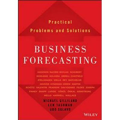Business Forecasting: Practical Problems and Solutions (Inbunden, 2016)