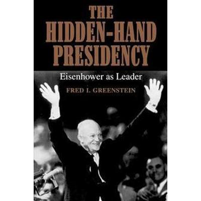The Hidden-Hand Presidency (Pocket, 1994)