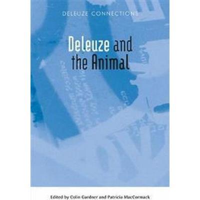 Deleuze and the Animal (Häftad, 2017)
