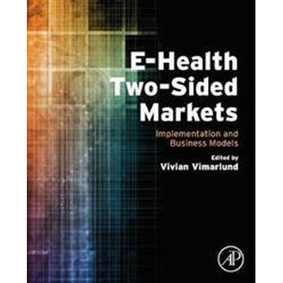 E-health Two-sided Markets (Pocket, 2016)