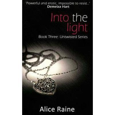 Into The Light (Häftad, 2015)
