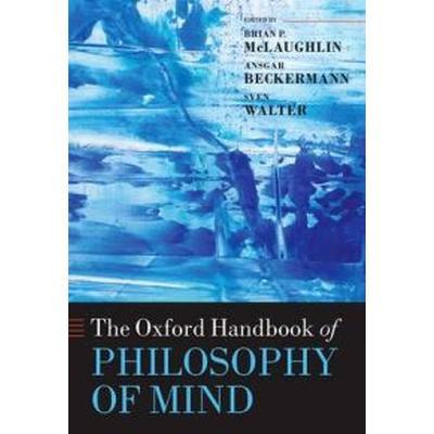 The Oxford Handbook of Philosophy of Mind (Inbunden, 2009)