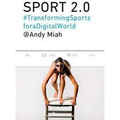 Sport 2.0 (Inbunden, 2017)