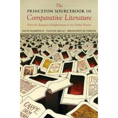 The Princeton Sourcebook in Comparative Literature (Pocket, 2009)