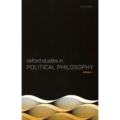 Oxford Studies in Political Philosophy (Pocket, 2015)