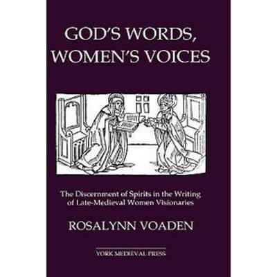 God's Words, Women's Voices (Inbunden, 1999)