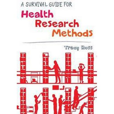 A Survival Guide for Health Research Methods (Pocket, 2012)