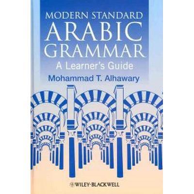 Modern Standard Arabic Grammar: A Learner's Guide (Häftad, 2011)