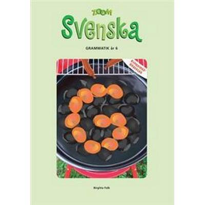 Zoom Svenska Grammatik år 6 Kopieringsunderlag (Häftad, 2005)