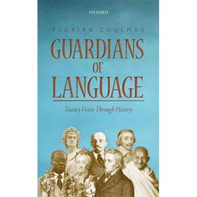 Guardians of Language (Inbunden, 2016)
